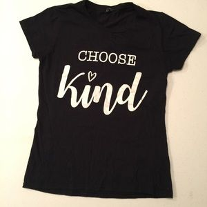 "🎉4 for $20 ""Choose Kind"" tee"
